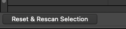 Reset & Scan Selection